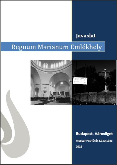 Regnum Marianum Emlékhely Javaslat